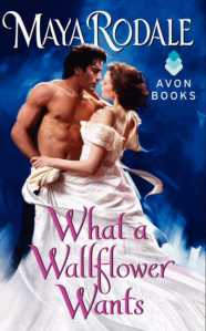 Cover of What a Wallflower Wants