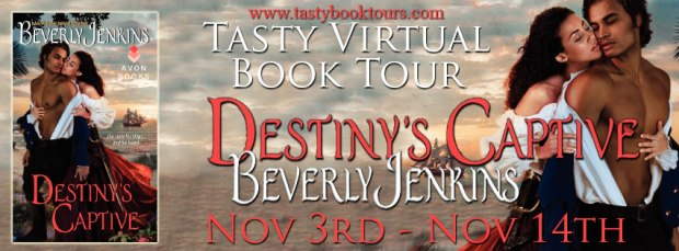 Tasty Virtual Book Tour for Destiny's Captive by Beverly Jenkins